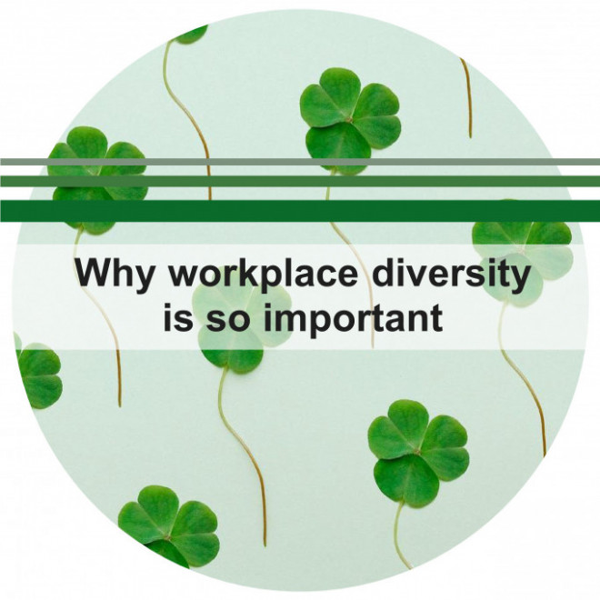 Why Workplace Diversity Is So Important