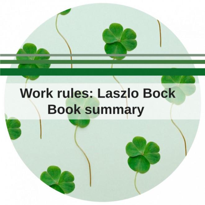 Work rules: Laszlo Bock
