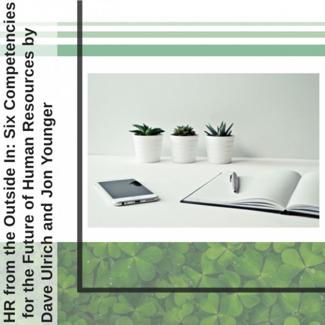 HR from the Outside In: Six Competencies for the Future of Human Resources - Book review