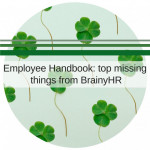 Employee Handbook: top missing things from BrainyHR